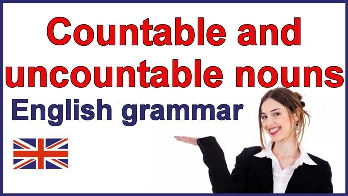 اسامی قابل شمارش و غیر قابل شمارش در زبان انگلیسی